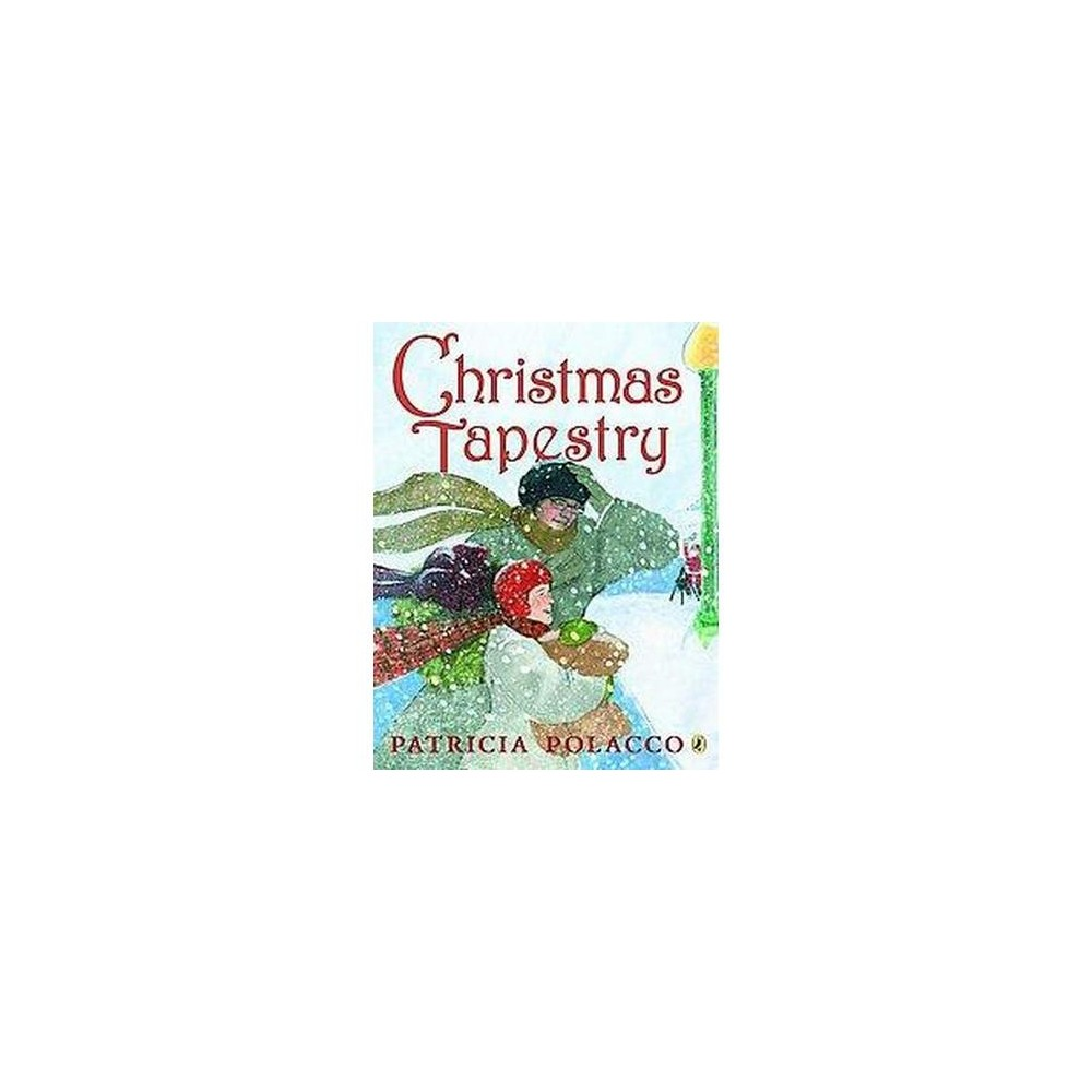 Christmas Tapestry (Reprint) (Paperback) (Patricia Polacco)
