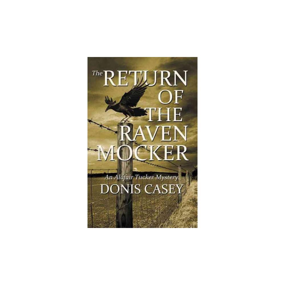 Return of the Raven Mocker (Paperback) (Donis Casey)
