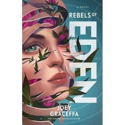Rebels of Eden, 3 - (Children of Eden) by  Joey Graceffa (Paperback)