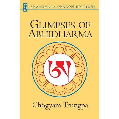 Glimpses of Abhidharma - by  Chogyam Trungpa (Paperback) - image 1 of 1