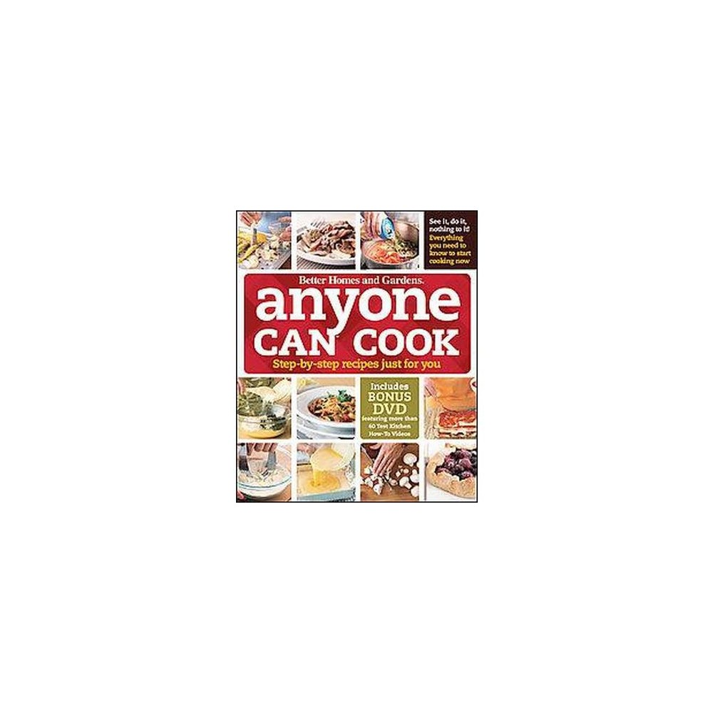 Better Homes and Gardens Anyone Can Cook : Step-by-step Recipes Just for You (Hardcover)