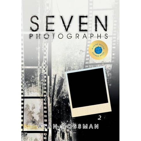 Seven Photographs - by  Alan Rossman (Hardcover) - image 1 of 1