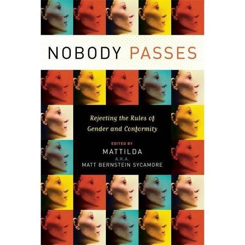 Nobody Passes - (Paperback) - image 1 of 1