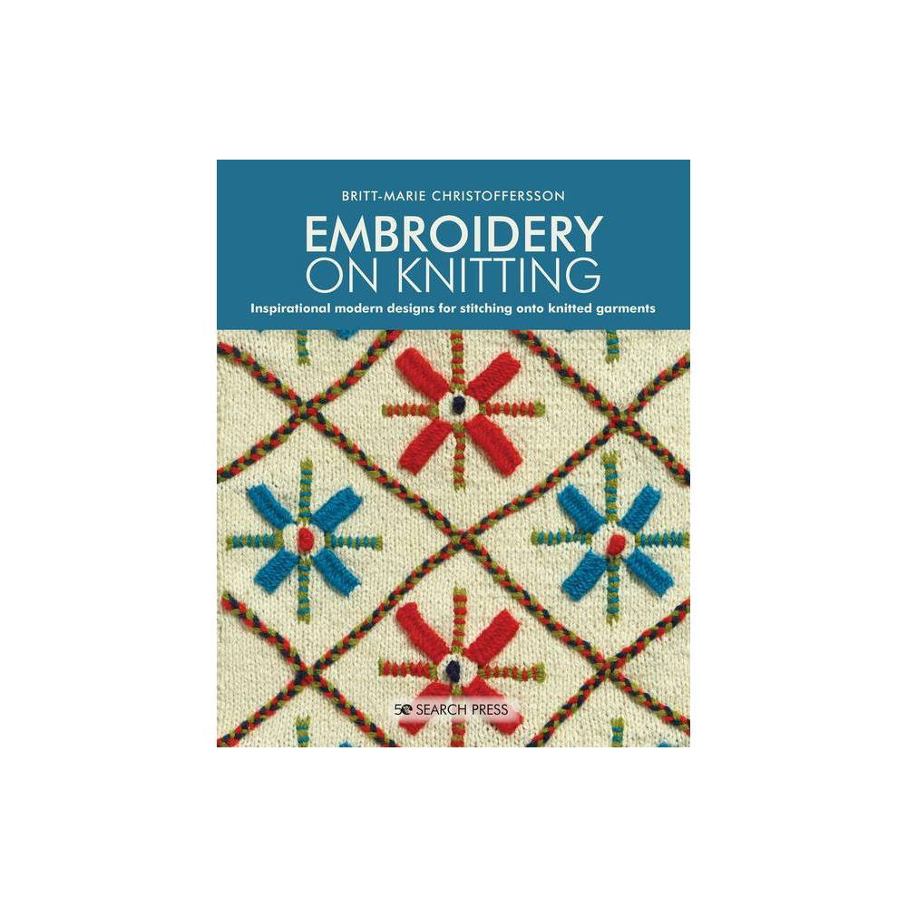 Embroidery On Knitting By Britt Marie Christoffersson Paperback