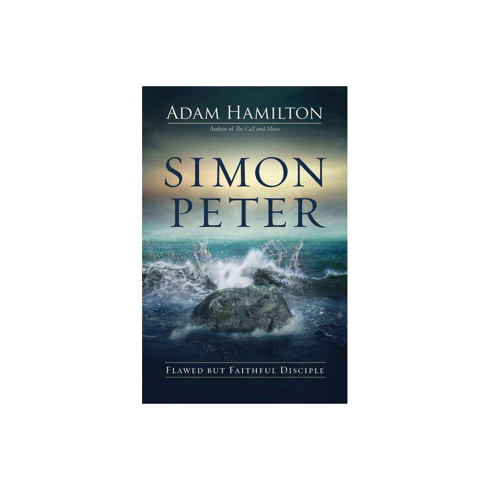 Simon Peter By Adam Hamilton Hardcover