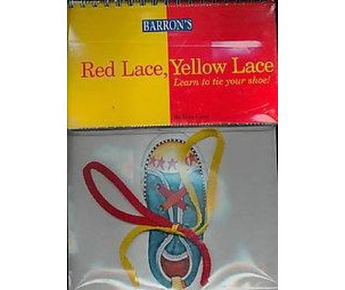Red Lace, Yellow Lace : Learn to Tie Your Shoe! (Hardcover) (Mark Casey) - image 1 of 1