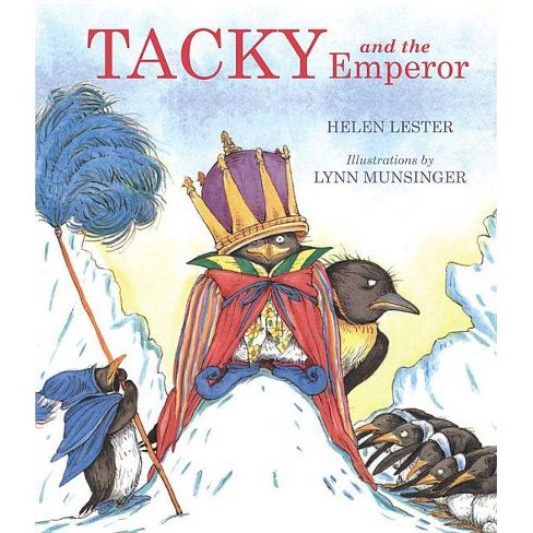 Tacky and the Emperor - (Tacky the Penguin) by  Helen Lester (Paperback) - image 1 of 1