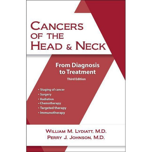 Cancers of the Head and Neck - 3 Edition by  Perry Johnson & William M Lydiatt MD (Paperback) - image 1 of 1