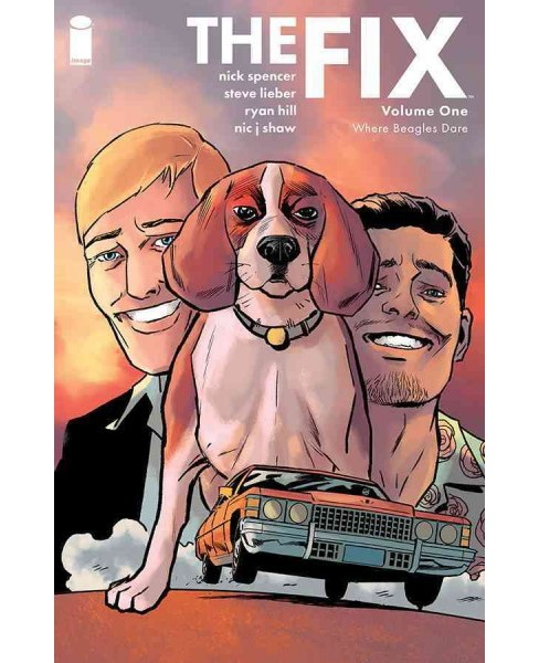 Fix 1 : Where Beagles Dare (Paperback) (Nick Spencer) - image 1 of 1