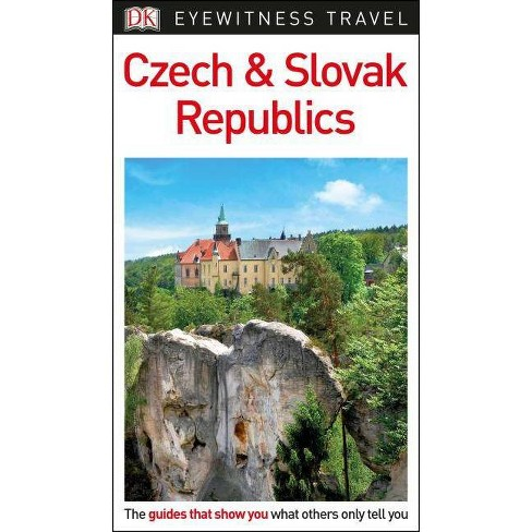 DK Eyewitness Czech and Slovak Republics - (Travel Guide) (Paperback) - image 1 of 1