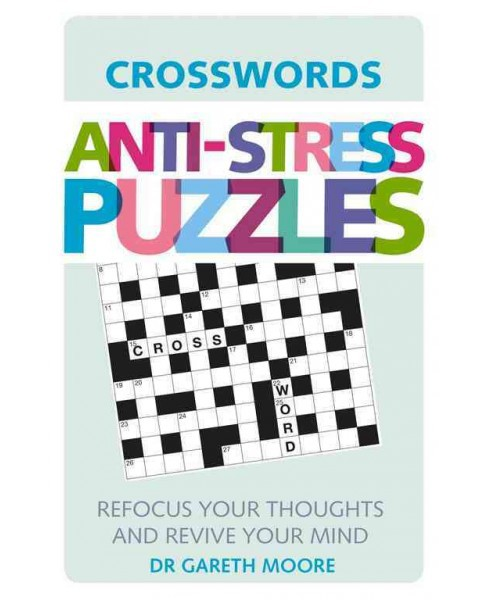 Anti-Stress Puzzles : Crosswords (Paperback) (Gareth Moore) - image 1 of 1