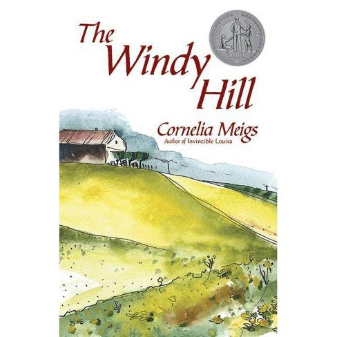 The Windy Hill - by  Cornelia Meigs (Paperback) - image 1 of 1