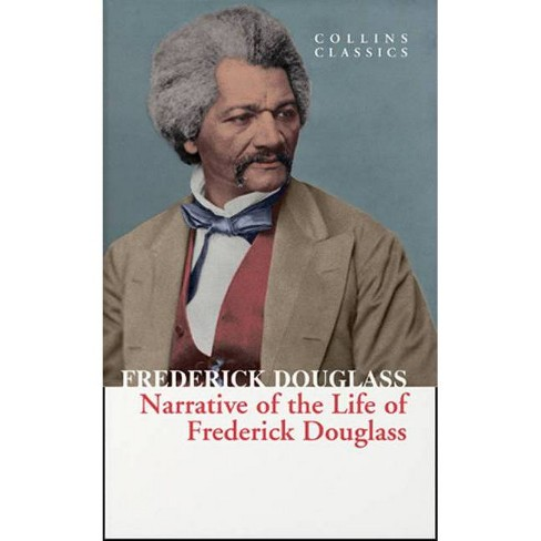 Narrative of Frederick Douglass (Collins Classics) - (Paperback) - image 1 of 1