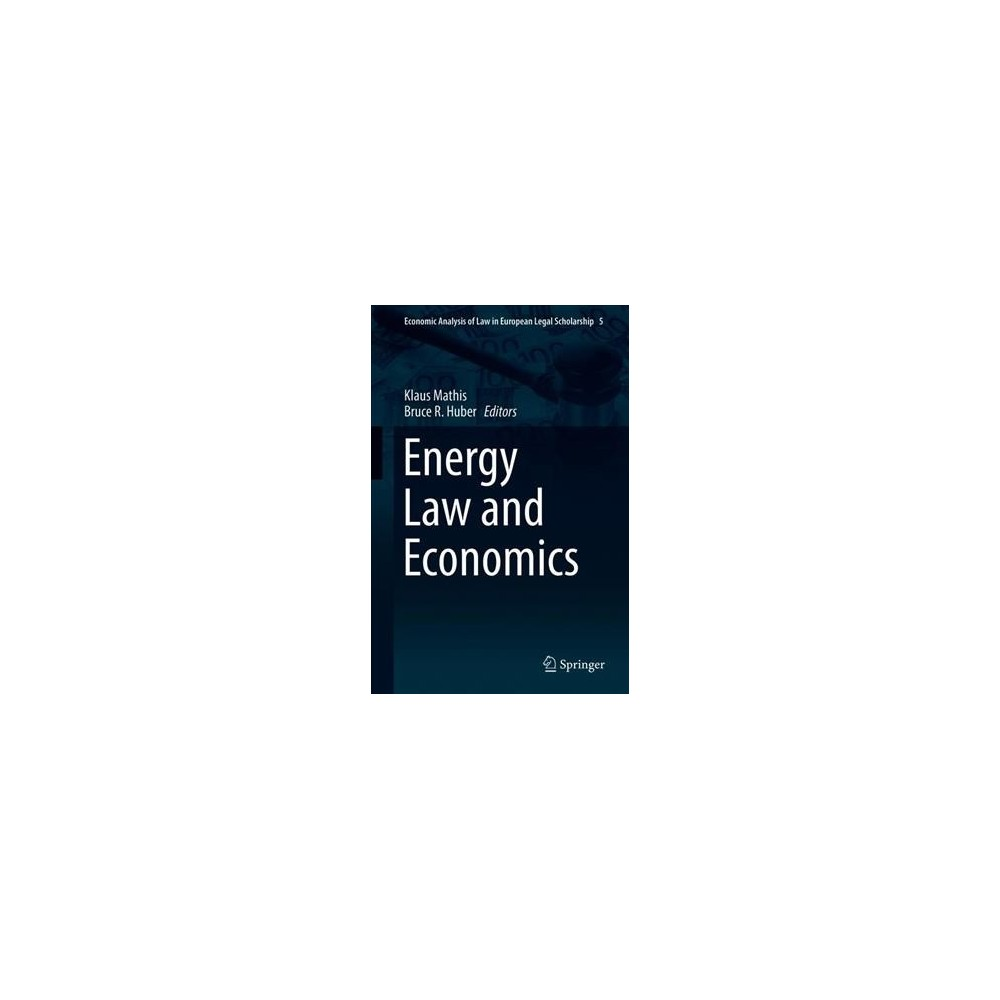 Energy Law and Economics - (Hardcover)