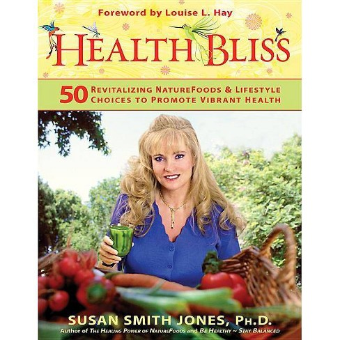 Health Bliss - by  Susan Smith Jones (Paperback) - image 1 of 1
