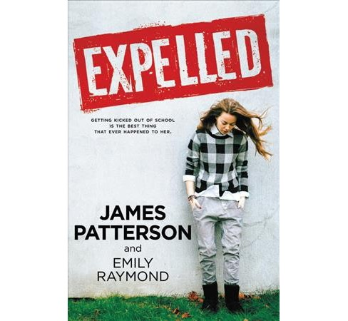 Expelled (Hardcover) (James Patterson) - image 1 of 1