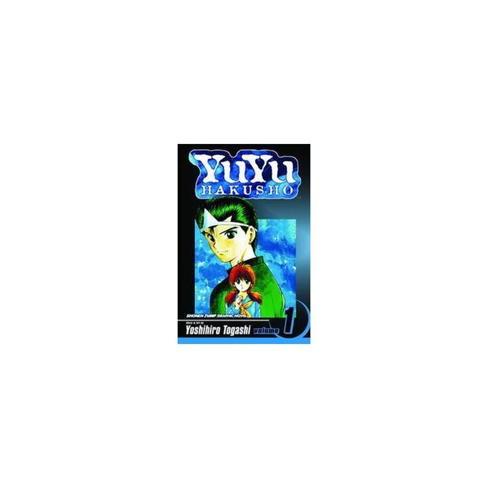 Yuyu Hakusho 1 : Goodbye, Material World! (Paperback) (Yoshihiro Togashi & Gary Leach)