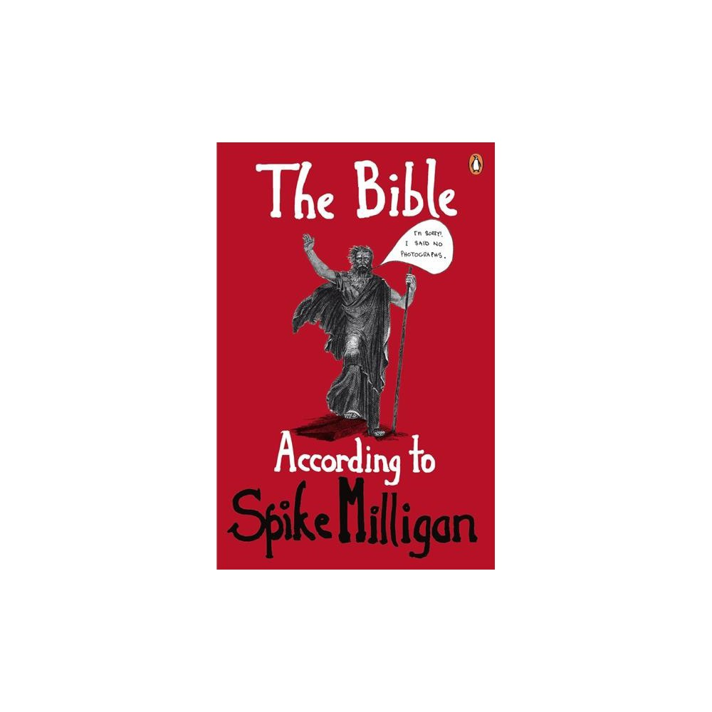 Bible According to Spike Milligan : The Old Testament (Reissue) (Paperback)