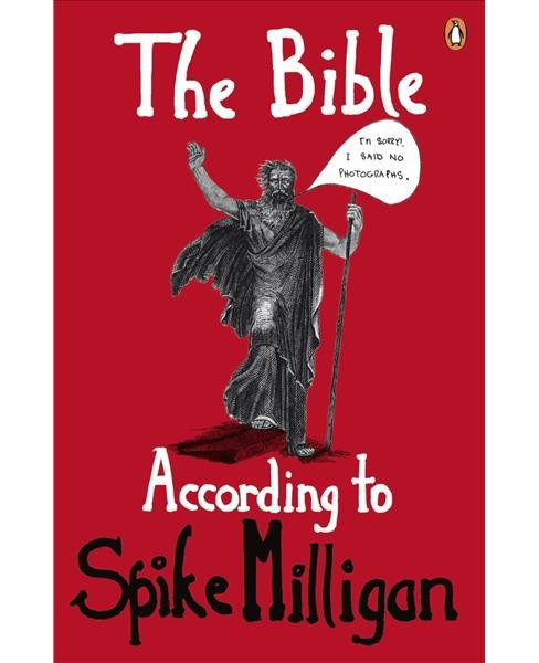 Bible According to Spike Milligan : The Old Testament (Reissue) (Paperback) - image 1 of 1