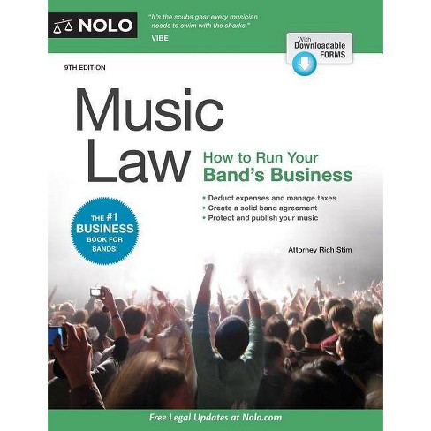 Music Law - 9 Edition by  Richard Stim (Paperback) - image 1 of 1