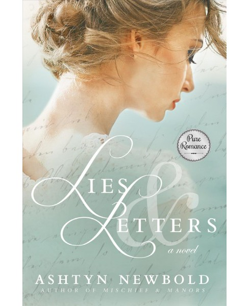 Lies & Letters -  by Ashtyn Newbold (Paperback) - image 1 of 1