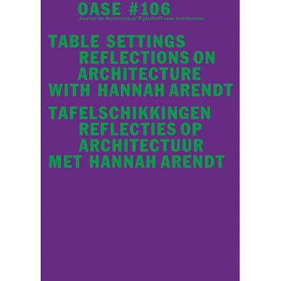 Oase 106: Table Settings - by  Hannah Arendt (Paperback)