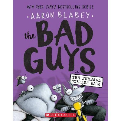 Bad Guys in the Furball Strikes Back (Reprint) (Paperback) (Aaron Blabey)