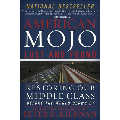 American Mojo: Lost and Found - by  Peter D Kiernan (Hardcover) - image 1 of 1