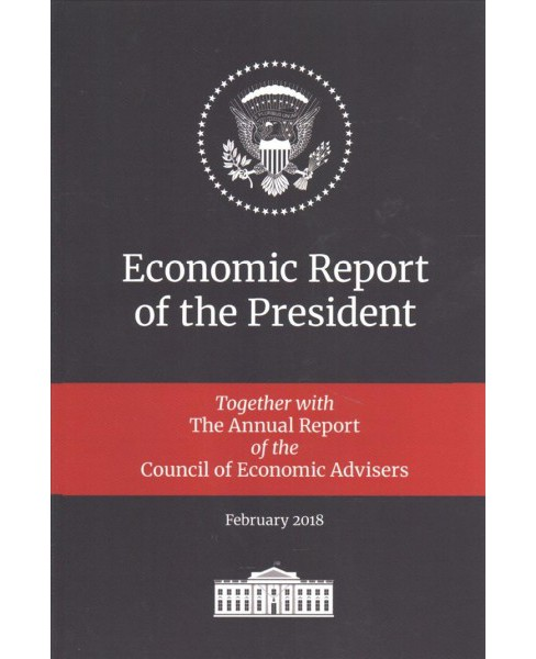 Economic Report of the President : Together with the Annual Report of the Council of Economic Advisers, - image 1 of 1