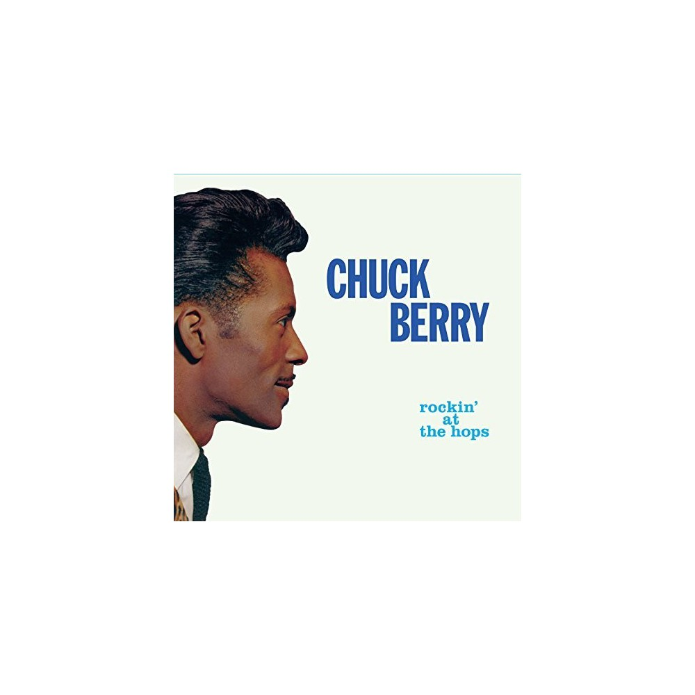 Chuck Berry - Rockin at the Hops / New Juke Box Hits + 6 Bonus (CD)