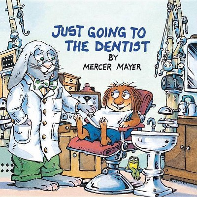 Just Going to the Dentist (Little Critter)- (Look-Look)by Mercer Mayer (Paperback)