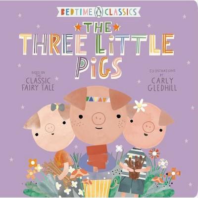 The Three Little Pigs - (Penguin Bedtime Classics)(Board Book)