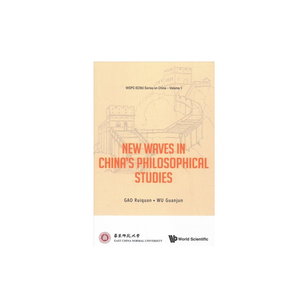 New Waves in China's Philosophical Studies - (Wspc-ecnu Series on China) (Hardcover)