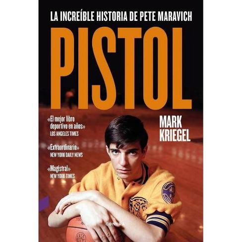 Pistol - by  Mark Kriegel (Paperback) - image 1 of 1
