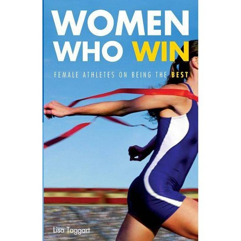 Women Who Win - by  Lisa Taggart (Paperback) - image 1 of 1