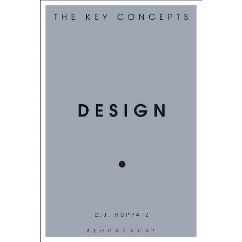 Design - (Key Concepts) by  D J Huppatz (Hardcover) - image 1 of 1