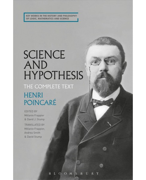 Science and Hypothesis : The Complete Text -  by Henri Poincaru00e9 (Hardcover) - image 1 of 1