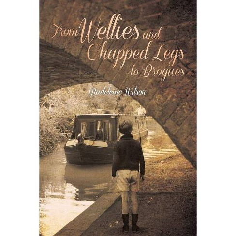 From Wellies and Chapped Legs to Brogues - by  Madeleine Wilson (Paperback) - image 1 of 1
