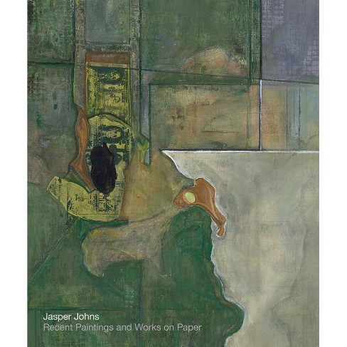 Jasper Johns: Recent Paintings and Works on Paper - (Hardcover) - image 1 of 1