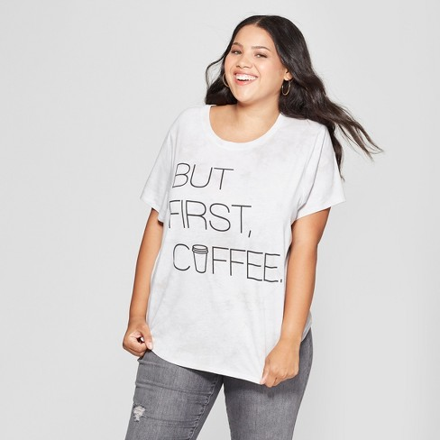 77612fa930d5 Women's Plus Size Short Sleeve But First Coffee Graphic T-Shirt - Freeze  (Juniors') White/Charcoal