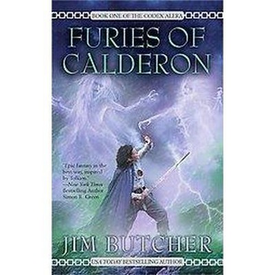 Furies of Calderon - (Codex Alera (Paperback)) by  Jim Butcher (Paperback)