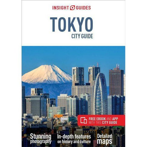 Insight Guides City Guide Tokyo (Travel Guide with Free Ebook) - (Insight City Guides) 7(Paperback) - image 1 of 1