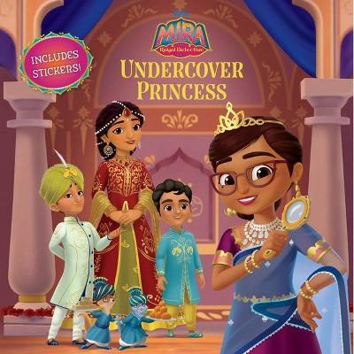 Mira, Royal Detective Undercover Princess - (Paperback)