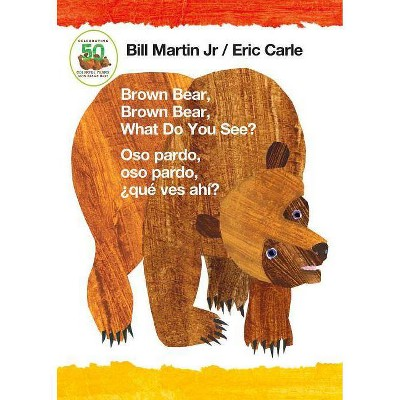 Brown Bear, Brown Bear, What Do You See? / Oso Pardo, Oso Pardo, ¿qué Ves Ahí? (Bilingual Board Book - English / Spanish)- by Bill Martin