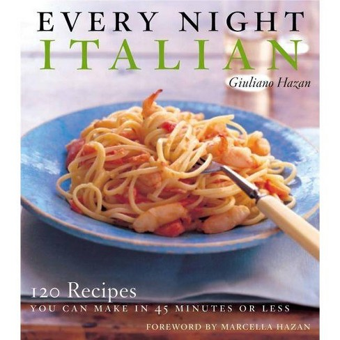 Every Night Italian - by  Giuliano Hazan (Hardcover) - image 1 of 1
