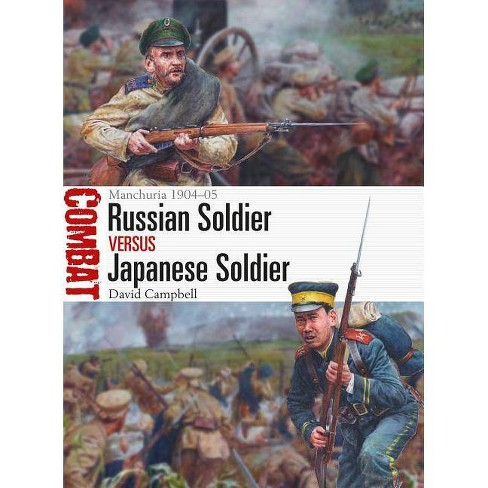 Russian Soldier Vs Japanese Soldier - (Combat) by  David Campbell (Paperback) - image 1 of 1