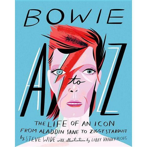Bowie A to Z - by  Steve Wide (Hardcover) - image 1 of 1