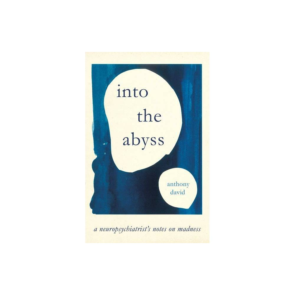 Into The Abyss By Anthony David Hardcover