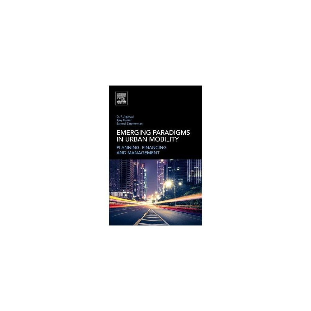 Urban Mobility : Planning, Financing and Management - (Paperback)