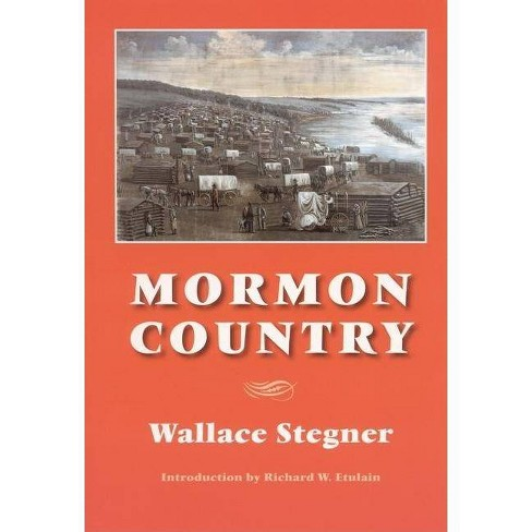 Mormon Country (Second Edition) - 2 Edition by  Wallace Stegner (Paperback) - image 1 of 1